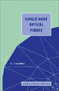 Single-mode Optical Fibres - 1st Edition - ISBN: 9780080407425, 9781483296074