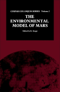 The Environmental Model of Mars - 1st Edition - ISBN: 9780080407876, 9781483287546