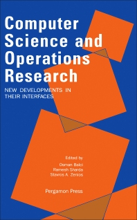 Computer Science and Operations Research: New Developments in their Interfaces - 1st Edition - ISBN: 9780080408064, 9781483297866