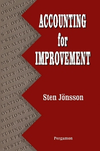 Accounting for Improvement, 1st Edition,Sten Jonsson,ISBN9780080408125