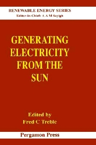 Generating Electricity from the Sun, 1st Edition,F.C. Treble,ISBN9780080409368