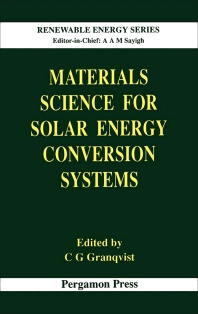 Materials Science for Solar Energy Conversion Systems - 1st Edition - ISBN: 9780080409375, 9781483287577