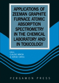 Applications of Zeeman Graphite Furnace Atomic Absorption Spectrometry in the Chemical Laboratory and in Toxicology - 1st Edition - ISBN: 9780080410197, 9781483287607