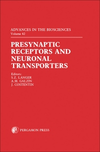 Presynaptic Receptors and Neuronal Transporters - 1st Edition - ISBN: 9780080411651, 9781483278223
