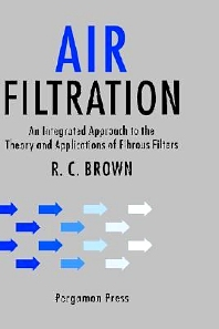 Air Filtration, 1st Edition,R.C. Brown,ISBN9780080412740