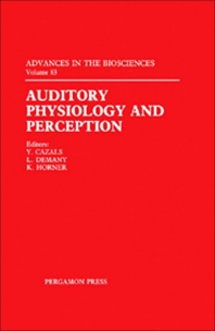 Auditory Physiology and Perception - 1st Edition - ISBN: 9780080418476, 9781483161051