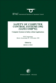 Cover image for Safety of Computer Control Systems 1992 (SAFECOMP' 92)