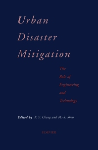 Urban Disaster Mitigation: The Role of Engineering and Technology - 1st Edition - ISBN: 9780080419206, 9780080543468