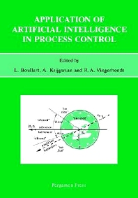 Application of Artificial Intelligence in Process Control - 1st Edition - ISBN: 9780080420172, 9780080912639