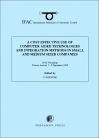 Cover image for A Cost Effective Use of Computer Aided Technologies and Integration Methods in Small and Medium Sized Companies
