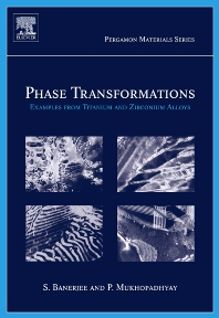 Phase Transformations, 1st Edition,Srikumar Banerjee,Pradip Mukhopadhyay,ISBN9780080421452