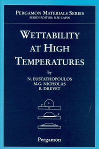 Wettability at High Temperatures, 1st Edition,N. Eustathopoulos,M.G. Nicholas,B. Drevet,ISBN9780080421469