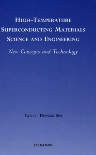 Cover image for High-Temperature Superconducting Materials Science and Engineering