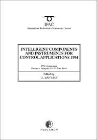 Cover image for Intelligent Components and Instruments for Control Applications 1994
