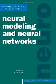 Neural Modeling and Neural Networks - 1st Edition - ISBN: 9780080422770, 9781483287904