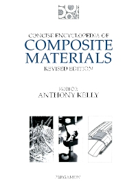 Concise Encyclopedia of Composite Materials, 1st Edition,A. Kelly,ISBN9780080423005
