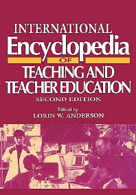 International Encyclopedia of Teaching and Teacher Education - 2nd Edition - ISBN: 9780080423043