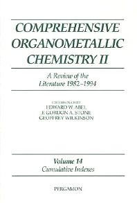 Comprehensive Organometallic Chemistry II: A Review of the Literature 1982-1994 - 1st Edition - ISBN: 9780080423210, 9780080912745