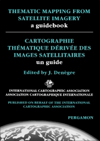 Thematic Mapping From Satellite Imagery: A Guidebook - 1st Edition - ISBN: 9780080423517, 9781483101538