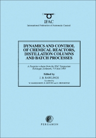 Dynamics and Control of Chemical Reactors, Distillation Columns and Batch Processes (DYCORD'95) - 1st Edition - ISBN: 9780080423685, 9781483296883