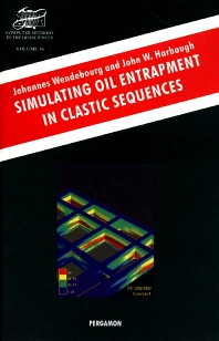 Simulating Oil Entrapment in Clastic Sequences - 1st Edition - ISBN: 9780080424316, 9780080541242