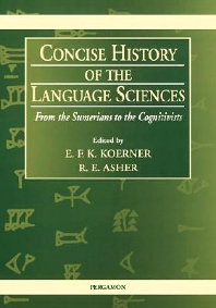 Concise History of the Language Sciences - 1st Edition - ISBN: 9780080425801, 9781483297545