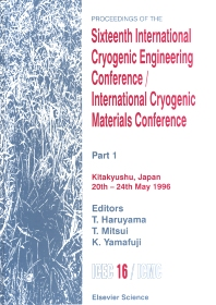 Proceedings of the Sixteenth International Cryogenic Engineering Conference/International Cryogenic Materials Conference - 1st Edition - ISBN: 9780444543868, 9780080539751