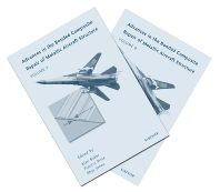 Advances in the Bonded Composite Repair of Metallic Aircraft Structure, 1st Edition,A.A. Baker,L.R.F. Rose,R. Jones,ISBN9780080426990