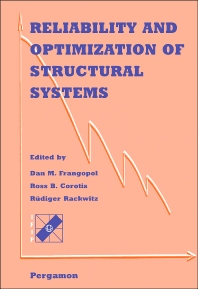 Reliability and Optimization of Structural Systems, 1st Edition,D.M. Frangopol,R.B. Corotis,R. Rackwitz,ISBN9780080428260