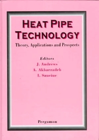 Cover image for Heat Pipe Technology: Theory, Applications and Prospects