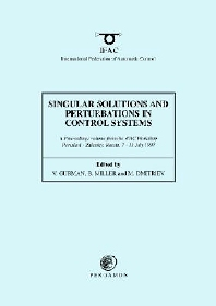 Cover image for Singular Solutions and Perturbations in Control Systems