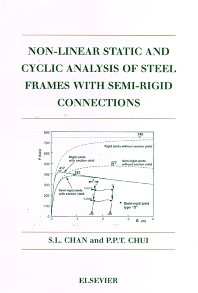 Non-Linear Static and Cyclic Analysis of Steel Frames with Semi-Rigid Connections - 1st Edition - ISBN: 9780080429984, 9780080537719
