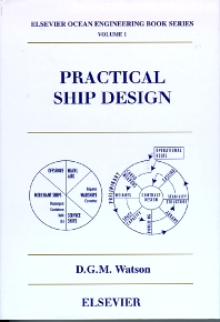 Practical Ship Design, 1st Edition,D.G.M. Watson,ISBN9780080429991
