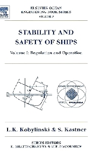 Stability and Safety of Ships, 1st Edition,Lech Kobylinski,Sigismund Kastner,ISBN9780080430010