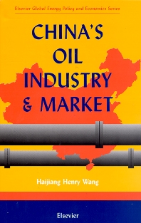 Cover image for China's Oil Industry and Market