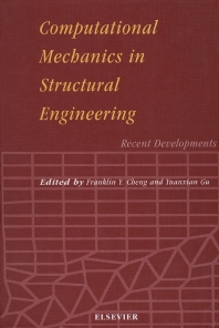 Computational Mechanics in Structural Engineering - 1st Edition - ISBN: 9780444548993, 9780080529493