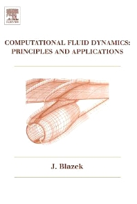 Cover image for Computational Fluid Dynamics: Principles and Applications