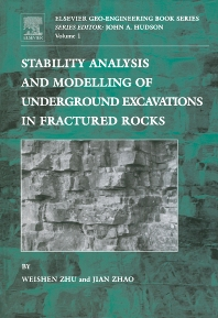 Stability Analysis and Modelling of Underground Excavations in Fractured Rocks, 1st Edition,Jian Zhao,Weishen Zhu,ISBN9780080430126
