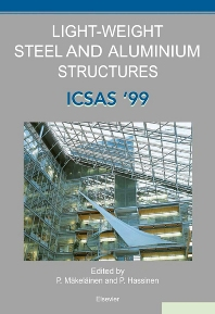 Light-Weight Steel and Aluminium Structures, 1st Edition,P. Mäkeläinen,P. Hassinen,ISBN9780080430140