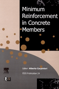 Minimum Reinforcement in Concrete Members, 1st Edition,A. Carpinteri,ISBN9780080430225
