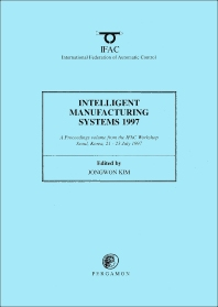 Cover image for Intelligent Manufacturing Systems 1997