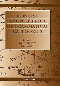 Concise Encyclopedia of Grammatical Categories - 1st Edition - ISBN: 9780080431642, 9780080502793