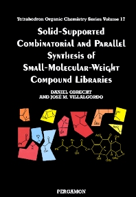 Cover image for Solid-Supported Combinatorial and Parallel Synthesis of Small-Molecular-Weight Compound Libraries