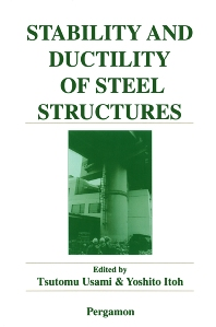 Stability and Ductility of Steel Structures - 1st Edition - ISBN: 9780080433202, 9780080541624