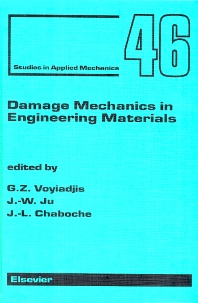 Damage Mechanics in Engineering Materials - 1st Edition - ISBN: 9780080433226, 9780080530239