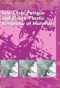 Cover image for Low Cycle Fatigue and Elasto-Plastic Behaviour of Materials