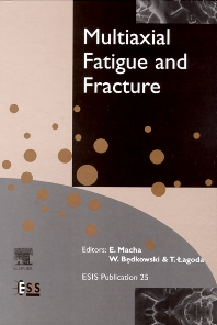 Multiaxial Fatigue & Fracture, 1st Edition,E. Macha,W. Bedkowski,T. Lagoda,ISBN9780080433363