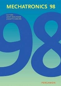 Mechatronics '98, 1st Edition,J. Adolfsson,J. Karlsén,ISBN9780080433394
