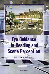 Eye Guidance in Reading and Scene Perception, 1st Edition,G. Underwood,ISBN9780080433615