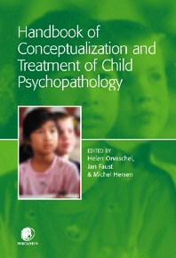 Cover image for Handbook of Conceptualization and Treatment of Child Psychopathology